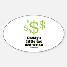Daddy's little tax deduction / Baby Humor Decal