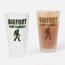 Camo Bigfoot Is My Homeboy Drinking Glass