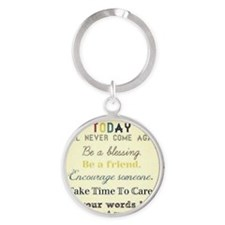 Be a blessing!  Round Keychain