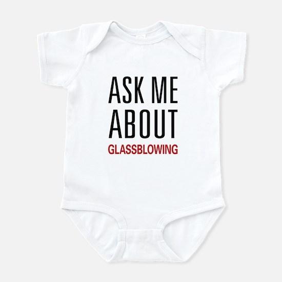 Ask Me About Glassblowing Infant Bodysuit
