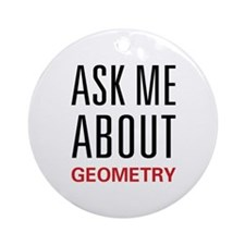Ask Me Geometry Ornament (Round)