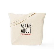 Ask Me Geocaching Tote Bag