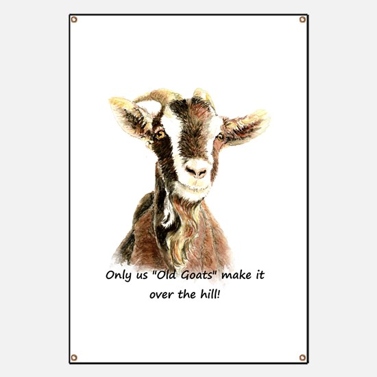 Over The Hill Old Goat Humor Quote Banner