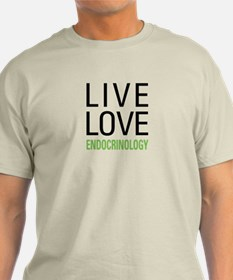 Live Love Endocrinology T-Shirt