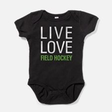 Live Love Field Hockey Baby Bodysuit