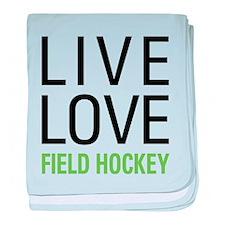 Live Love Field Hockey baby blanket