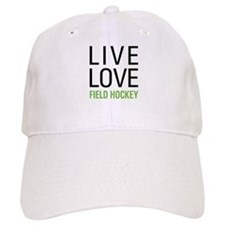 Live Love Field Hockey Baseball Cap