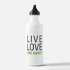 Live Love Fire Dance Water Bottle