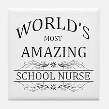 World's Most Amazing School Nurse Tile Coaster