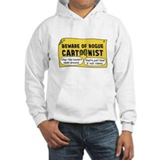 Beware of Rogue Cartoonist Hoodie