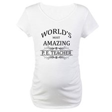 World's Most Amazing P.E. Teache Shirt