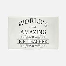 World's Most Amazing P.E. Teacher Rectangle Magnet