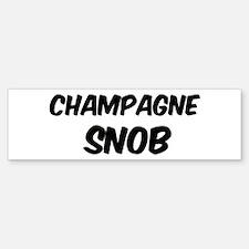 Champagne Bumper Bumper Bumper Sticker