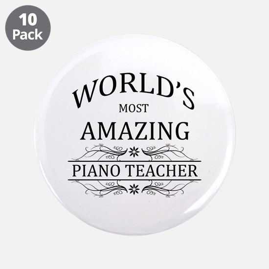 """World's Most Amazing Piano T 3.5"""" Button (10 pack)"""