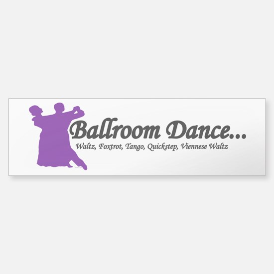 Ballroom Dance Bumper Bumper Bumper Sticker