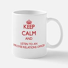 Keep Calm and Listen to an Employee Relations Offi