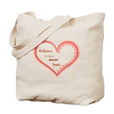 Brilliance is in a sincere heart Tote Bag