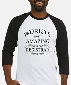 World's Most Amazing Registrar Baseball Jersey
