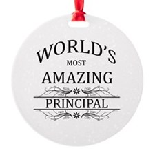 World's Most Amazing Principal Ornament