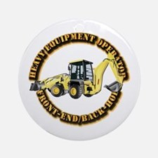 Hvy Eq Opr - Front End/Backhoe Ornament (Round)