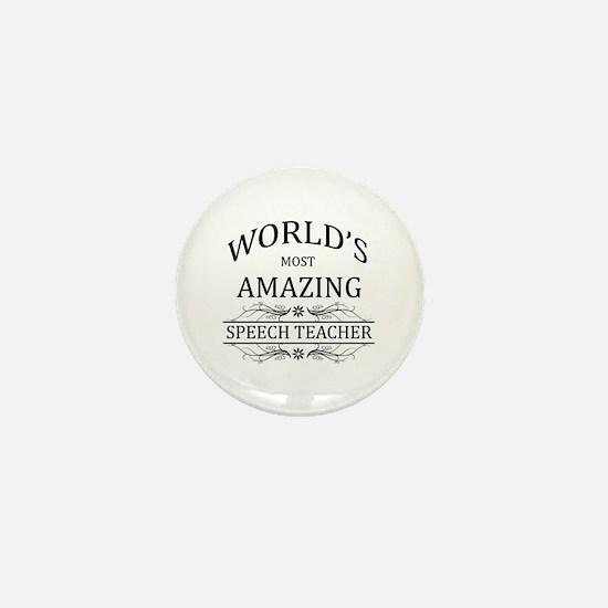 World's Most Amazing Speech Teacher Mini Button