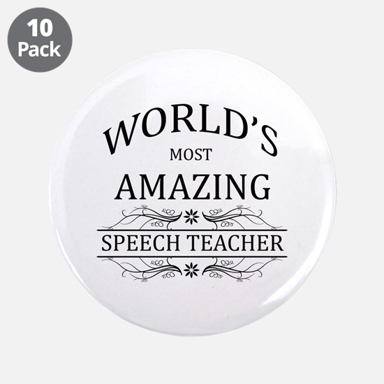 "World's Most Amazing Speech 3.5"" Button (10 pack)"