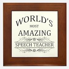 World's Most Amazing Speech Teacher Framed Tile