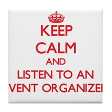 Keep Calm and Listen to an Event Organizer Tile Co