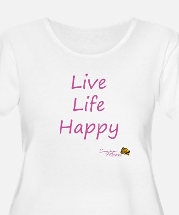 Live Life Happy - Pink Plus Size T-Shirt