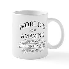 World's Most Amazing Superintendent Mug