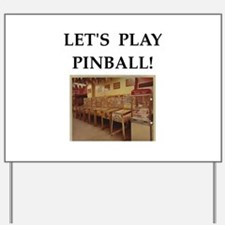 pinball Yard Sign