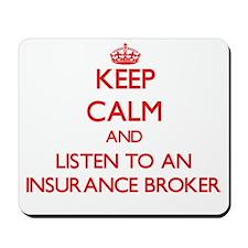 Keep Calm and Listen to an Insurance Broker Mousep