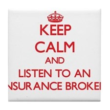 Keep Calm and Listen to an Insurance Broker Tile C