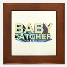 Baby catcher - for midwives -  Framed Tile
