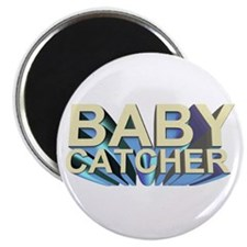 "Baby catcher - for midwives - 2.25"" Magnet (10 pa"