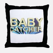 Baby catcher - for midwives -  Throw Pillow