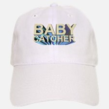 Baby catcher - for midwives - Baseball Baseball Cap