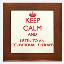 Keep Calm and Listen to an Occupational arapist Fr