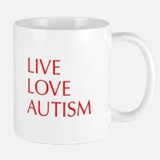 LIVE-LOVE-AUTISM-opt-red Mugs