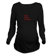 LIVE-LOVE-AUTISM-opt-red Long Sleeve Maternity T-S