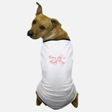 every-day-is-earth-day-scr-red Dog T-Shirt