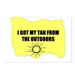 I GOT MY TAN FROM THE OUTDOORS Postcards (Package