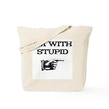 I'm With Stupid 01 Tote Bag