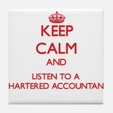 Keep Calm and Listen to a Chartered Accountant Til