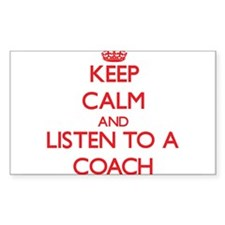 Keep Calm and Listen to a Coach Decal