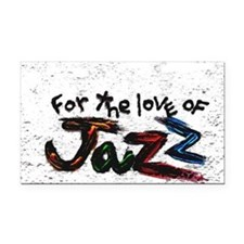for the love of jazz Rectangle Car Magnet