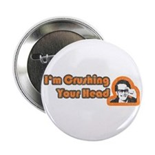 Crushing Your Head Button