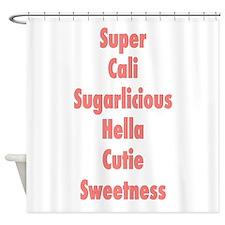 Sugarlicious Shower Curtain