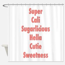 Sugarlicious Shower Curtain