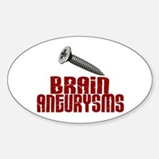 Screw Brain Aneurysms Sticker (Oval)